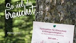 Plakat Klimafasten: Soviel du brauchst ...